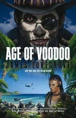Age of Voodoo - James Lovegrove