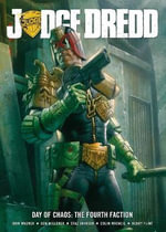 Judge Dredd Day of Chaos : Fourth Faction - John Wagner