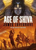 Age of Shiva - James Lovegrove
