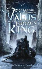 Talus and the Frozen King - Graham Edwards