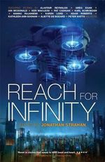 Reach for Infinity - Alastair Reynolds
