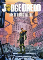 Judge Dredd Day of Chaos : Fallout - John Wagner