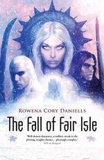 The Fall of Fair Isle - Rowena Cory Daniells