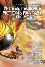The Best Science Fiction and Fantasy of the Year : Volume Nine