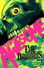 The Awesome - Eva Darrows