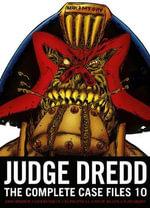 Judge Dredd : The Complete Case Files 10 - John Wagner