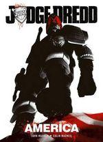 Judge Dredd : America - John Wagner