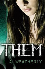 Them : Stoke Books Titles - L A Weatherly