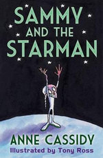 Sammy and the Starman - Anne Cassidy