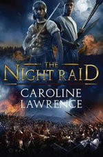 The Night Raid - Caroline Lawrence