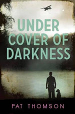 Under Cover of Darkness - Pat Thomson