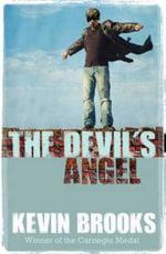 The Devil's Angel : Teen - Kevin Brooks