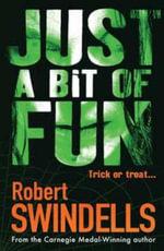 Just a Bit of Fun - Robert Swindells