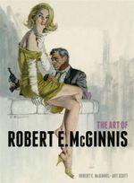 The Art of Robert E. McGinnis - Robert E McGinnis