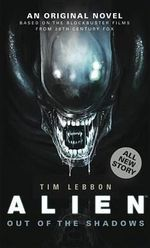 Alien : Out of the Shadows - Tim Lebbon