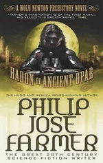 Hadon of Ancient Opar (khokarsa Series No. 1) : A Wold Newton Prehistory Novel - Philip Jose Farmer