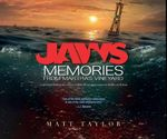 Jaws : Memories from Martha's Vineyard - Matt Taylor