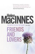 Friends and Lovers - Helen MacInnes