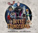 The Art and Making of Hotel Transylvania - Tracey Miller-Zarneke
