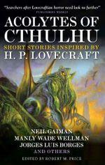 Acolytes of Cthulhu - Neil Gaiman