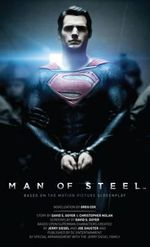 Man of Steel : Superman : The Official Movie Novelization - Greg Cox