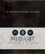 Fringe : September's Notebook - Tara Bennett