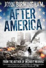Without Warning : After America v. 2 - John Birmingham