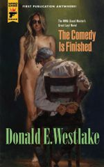 The Comedy is Finished - Donald E. Westlake