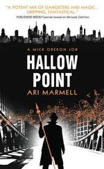 Hallow Point (a Mick Oberon Job No. 2) - Ari Marmell