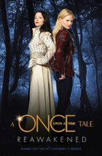 A Once Upon a Time Tale : Reawakened - Odette Beane