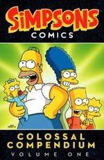 The Simpsons : Colossal Compendium v. 1 - Matt Groening