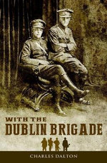 With the Dublin Brigade: : Espionage and Assasination with Michael Collins' Intelligence Unit