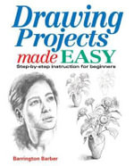 Drawing Projects Made Easy - Barrington Barber