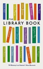 The Library Book - Alan Bennett et al