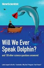 Will We Ever Speak Dolphin? - New Scientist