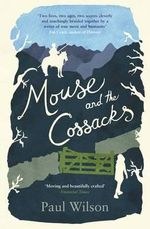 Mouse and the Cossacks - Paul Wilson
