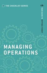 Managing Operations : Your Guide to Getting it Right - CMI Books