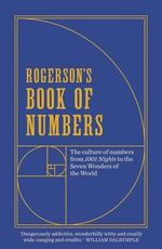 Rogerson's Book of Numbers : The Culture of Numbers from 1001 Nights to the Seven Wonders of the World - Barnaby Rogerson