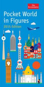 Economist Pocket World in Figures 2015 2015 - The Economist