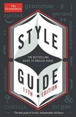 The Economist Style Guide - The Economist