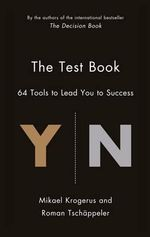 The Test Book : 64 Tools to Lead You to Success - Mikael Krogerus