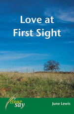 Love at First Sight : Stage 1 - June Lewis