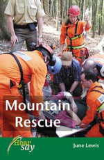 Mountain Rescue : Stage 1 - June Lewis