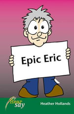 Epic Eric : Stage 1 - Heather Hollands