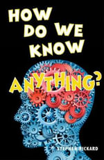 How Do We Know Anything - David Orme
