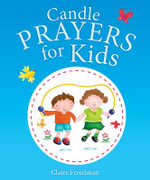 Candle Prayers for Kids - Claire Freedman