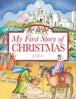My First Story of Christmas - Tim Dowley