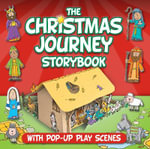 Christmas Journey Storybook : With Pop-Up Play Scenes - Juliet David