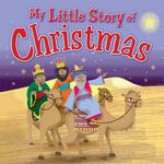 My Little Story of Christmas - Karen Williamson