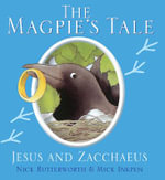 The Magpie's Tale : Animal Tales - Nick Butterworth